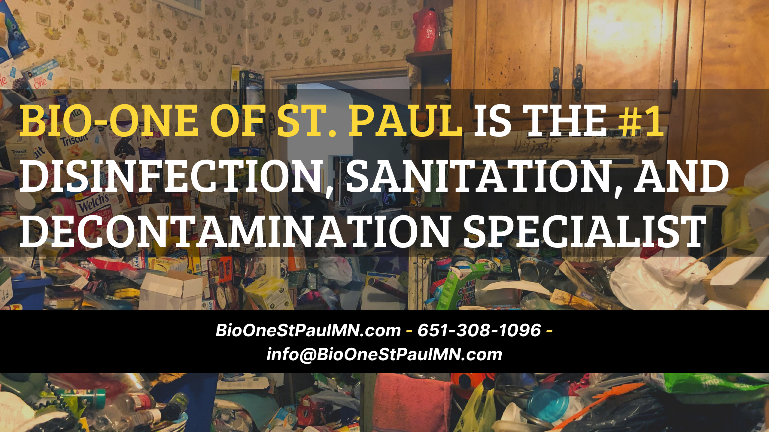 Bio-One of St. Paul is the #1 Disinfection, Sanitation, and Decontamination Specialist!