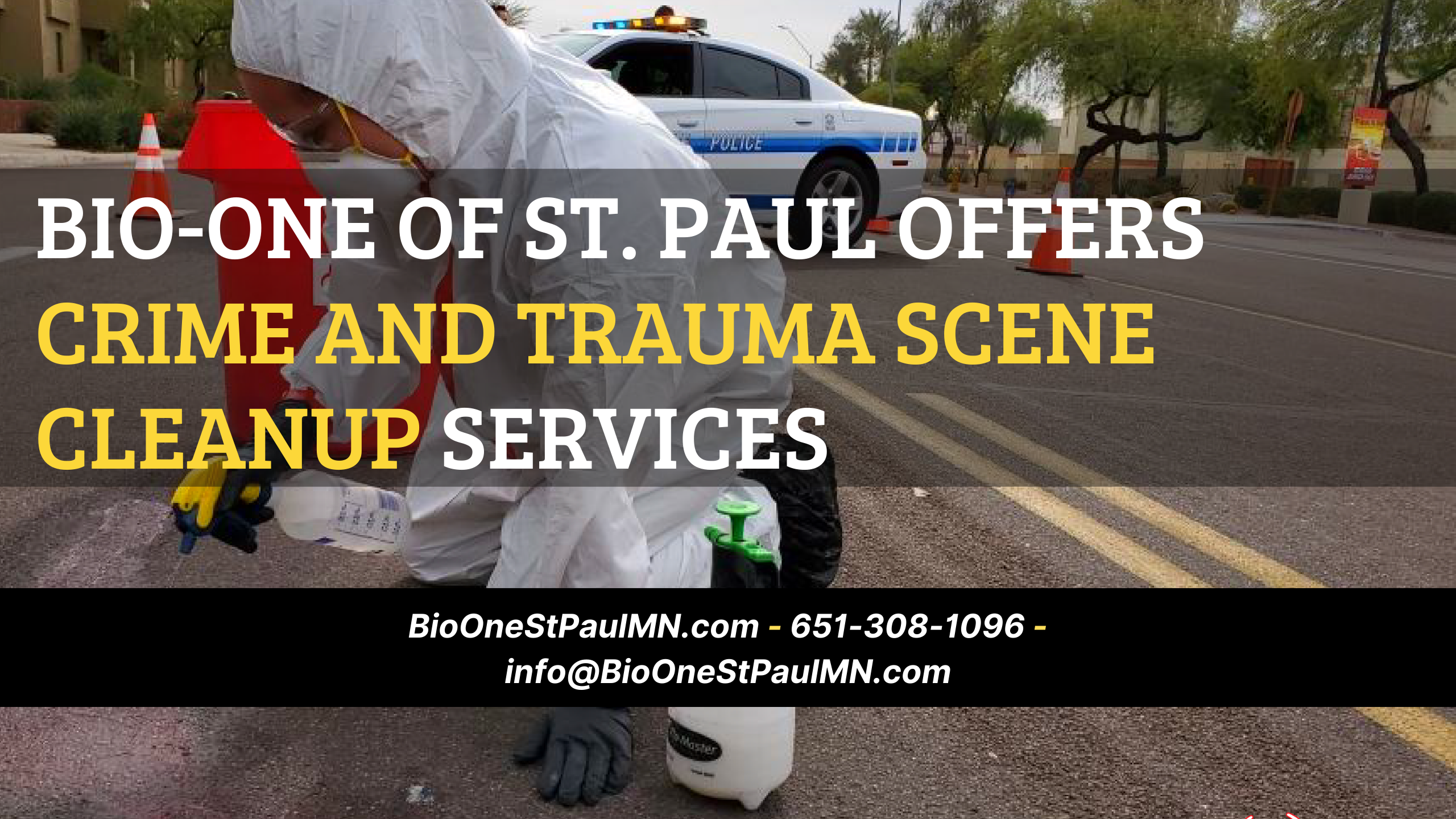 Bio-One of St. Paul offers Crime and Trauma Scene Cleanup Services - Available 24/7!